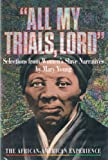 All My Trials, Lord, Mary Young, 0531112195