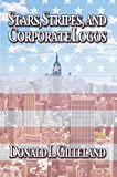 Bargain eBook - Stars  Stripes  and Corporate Logos