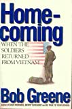 Homecoming: When the Soldiers Returned from Vietnam