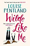 img - for Wilde Like Me: Fall in love with this summer's hottest debut! book / textbook / text book