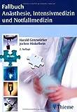 Anästhesie, Intensivmedizin, Notfallmedizin und Schmerztherapie: 95 Fälle aktiv bearbeiten