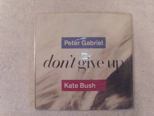 Don't Give Up / In Your Eyes 45 w/ POSTER PICTURE SLEEVE (Don T Give Up Peter Gabriel Kate Bush)