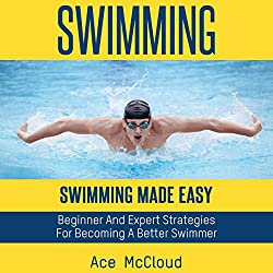 Swimming: Swimming Made Easy