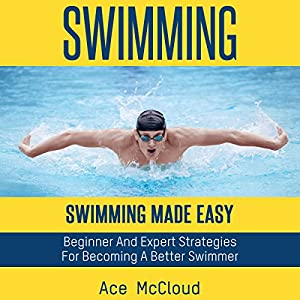 Swimming: Swimming Made Easy Audiobook