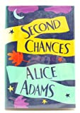 Second Chances, Alice Adams, 0394568249