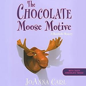 The Chocolate Moose Motive Audiobook