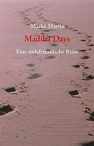 Madiba Days: Eine südafrikanische Reise