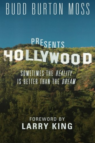 Hollywood: Sometimes The Reality Is Better Than The Dream