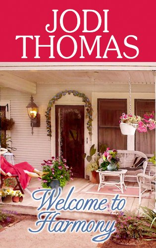Welcome to Harmony (Center Point Premier Romance (Large Print)) by Center Point Pub