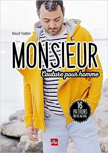 b6d0bd7c3f9 Monsieur - Couture pour homme  Amazon.fr  Maud Vadon  Livres
