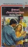 Sweet Anticipation, Kathy Clark, 0373162243