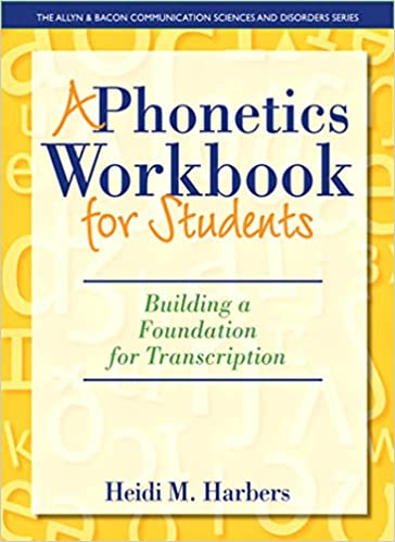 Amazon a phonetics workbook for students building a foundation a phonetics workbook for students building a foundation for transcription the allyn bacon communication sciences and disorders 1st edition fandeluxe Image collections
