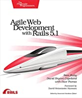 Agile Web Development with Rails 5.1 Front Cover