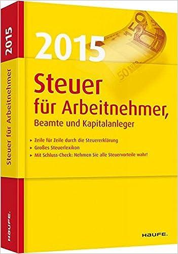Steuer 2015 Für Arbeitnehmer Beamte Und Kapitalanleger Haufe