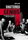 Shattered Genius, David Stone, 1612000983