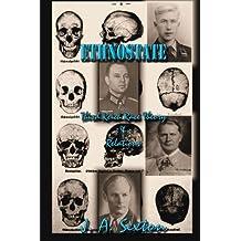 ETHNOSTATE: Third Reich Race Theory & Relations (Powerwolf) (Volume 11)