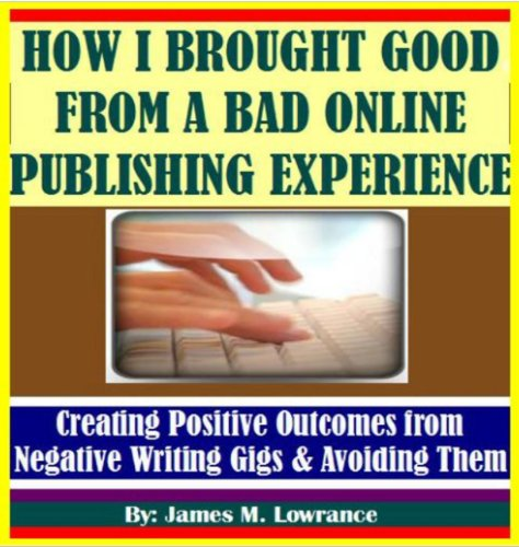 How I Brought Good from a Bad Online Publishing Experience