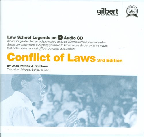 Conflict of Laws (Law School Legends Audio Series) by Gilbert