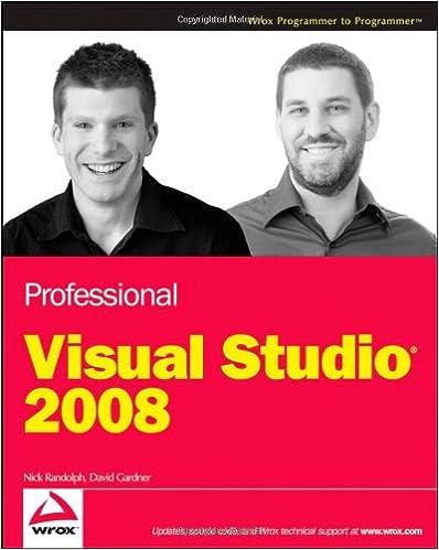Professional Visual Studio 2008 Nick Randolph David Gardner 9780470229880 Amazon Books
