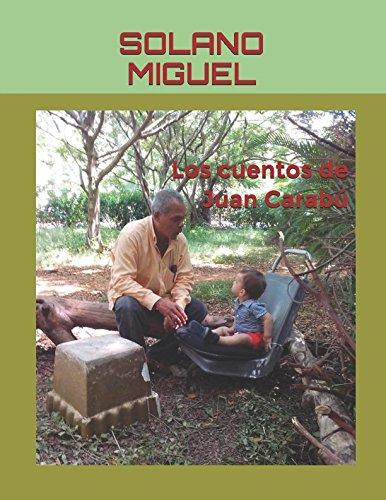 Los cuentos de Juan Carabú (Spanish Edition)