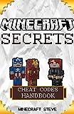 Minecraft: Minecraft Cheat Codes Handbook: Over 60+ Minecraft Mods and Minecraft Secrets FREE!  (minecraft, minecraft codes, minecraft construction, minecraft mods, minecraft hacks)