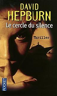 Le cercle du silence, Hepburn, David