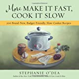 The New York Times bestselling author of slow-cooker cookbook Make It Fast, Cook It Slow returns with budget (and gluten-free!) meals that will satisfy the entire family. Stephanie O'Dea's 200 delicious recipes include Baked Herbed Feta Smoky...