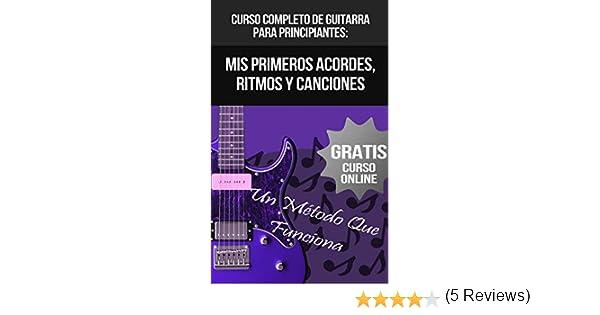 Curso Completo De Guitarra Para Principiantes: Mis Primeros ...
