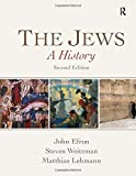 img - for The Jews: A History by John Efron (2013-11-26) book / textbook / text book