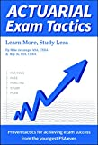 img - for Actuarial Exam Tactics: Learn More, Study Less book / textbook / text book