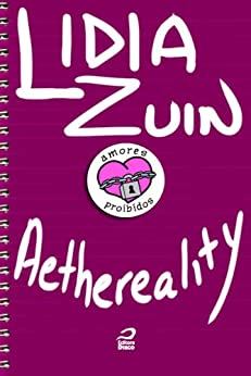 Amores Proibidos - Aethereality por [Zuin, Lidia]
