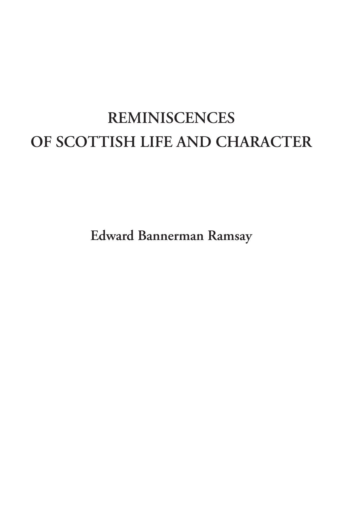 Reminiscences of Scottish Life and Character ebook