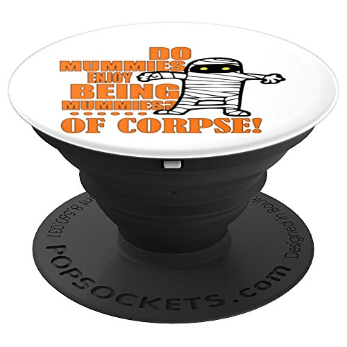 Halloween Teacher Gift - Egypt Mummy Wordplay Pun - PopSockets Grip and Stand for Phones and Tablets -