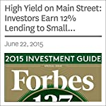 High Yield on Main Street: Investors Earn 12% Lending to Small Business, When Banks Won't | Laura Shin