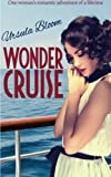 img - for Wonder Cruise: one woman's romantic adventure of a lifetime book / textbook / text book