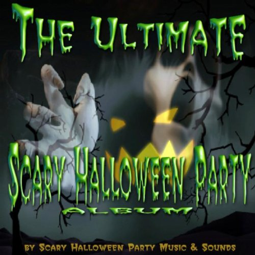 The Ultimate Scary Halloween Party -
