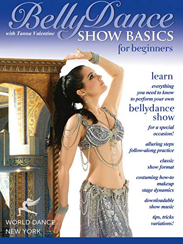 (Bellydance Show Basics for Beginners with Tanna Valentine)