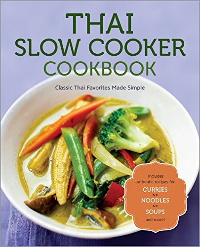 Thai Slow Cooker Cookbook by Rockridge Press