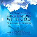 Conversations with God: An Uncommon Dialogue, Book 1 Hörbuch von Neale Donald Walsch Gesprochen von: Neale Donald Walsch, Edward Asner, Ellen Burstyn