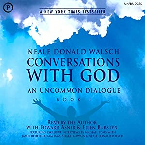 Conversations with God: An Uncommon Dialogue, Book 1 Audiobook