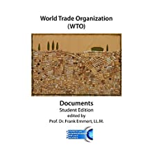 World Trade Organization (WTO) Documents - Student Edition