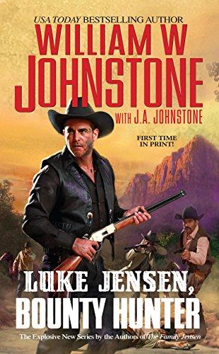 Luke Jensen, Bounty Hunter (Luke Jensen:Bounty Hunter Book 1)