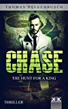 Chase: The Hunt for a King (Chase (EE) Book 2) (English Edition)