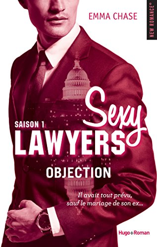 Sexy Lawyers Saison 1 Objection (NEW ROMANCE) (French Edition)