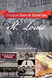 img - for Unique Eats & Eateries St. Louis book / textbook / text book