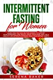 Intermittent Fasting for Women: Learn How You Can