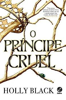 O príncipe cruel por [Black, Holly]