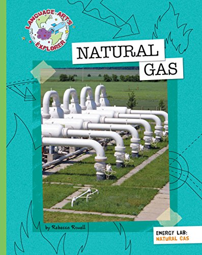 Natural Gas (Explorer Library: Language Arts (Advantage Natural Cherry)