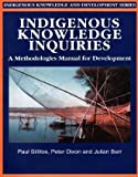 img - for Indigenous Knowledge Inquiries: A Methodologies Manual for Development book / textbook / text book
