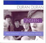 Duran Duran Unseen: Paul Edmond - Photographs 1979-82